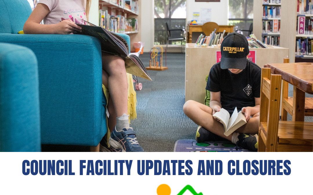 Council Facility Updates and Closures